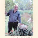 13/12 - It's in the garden by the lake under a tree - Tony Wood